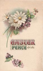 EASTER PEACE in purple & green, below white daisies with yellow centres, purple flowers above & below