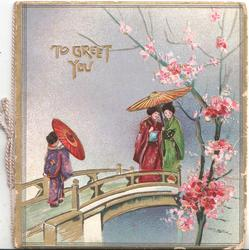 TO GREET YOU in gilt above 3 Japanese girls carrying parasols walk over bridge, cherry tree right