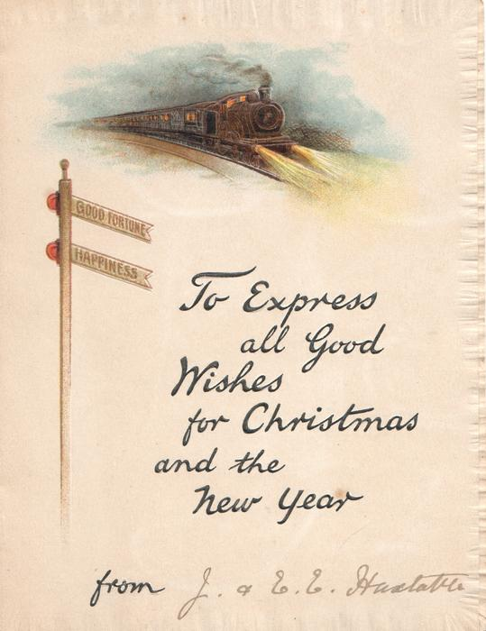 TO EXPRESS ALL GOOD WISHES FOR  CHRISTMAS AND THE NEW YEAR