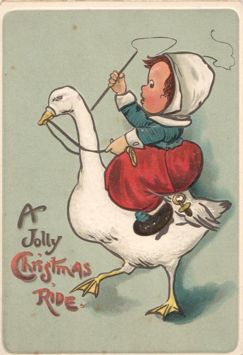 A JOLLY CHRISTMAS RIDE girl rides goose left