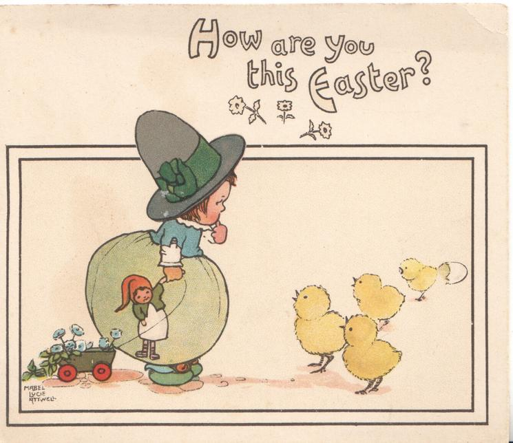 HOW ARE YOU THIS EASTER above girl holding doll observes 4 newly hatched chicks