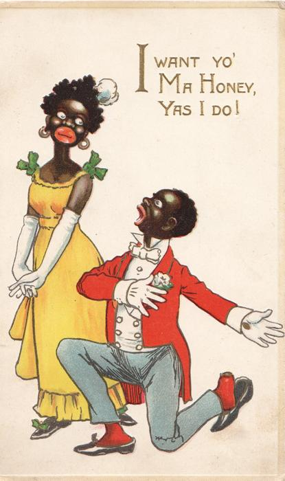 I WANT YO' MA HONEY, YAS I DO, black man on bended knee begs for attention from lady standing left
