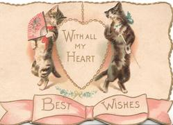 WITH ALL MY HEART on gilt chain bordered plaque between cats on their hind legs above BEST WISES