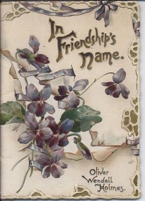 IN FRIENDSHIP'S NAME