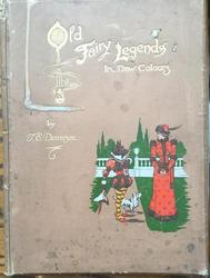 OLD FAIRY LEGENDS IN NEW COLOURS