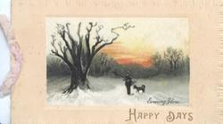 HAPPY DAYS in gilt man carrying wood & dog stand in snowy field looking left at large old tree EVENING GLOW below