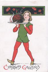 CHRISTMAS GREETINGS(C & G iluminated)  below girl walking left/front carrying Xmas pudding