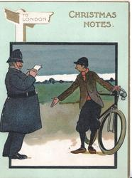 CHRISTMAS NOTES in gilt , signpost TO LONDON. policemant has stopped cyclist without lights