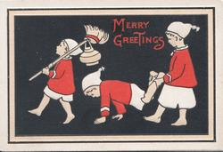 MERRY GREETINGS in red over 3 children in red & white parading left, centre child walks on hands with legs held by another