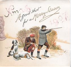 XMAS A GOOD SHOT FOR A MERRY SEASON 1907 2 hunters with guns, 2 retreivers
