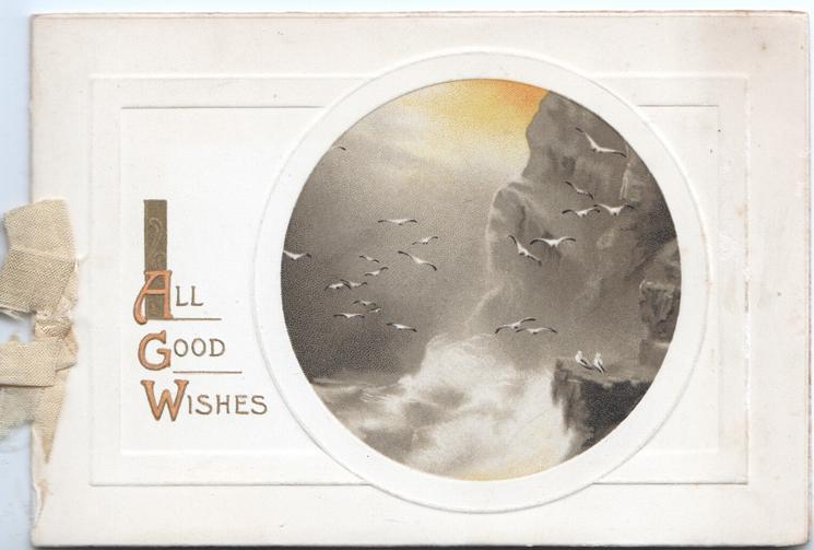ALL GOOD WISHES(A,G,& W illuminated) left, circular seascape, cliff & gulls