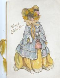 TO MY VALENTINE in gilt left, girl in old style dress stands facing front, looking left, face seen through perforation,applique silk bow & ivy