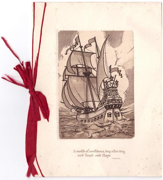 A WORLD OF CONFIDENCE .... inset sepia masted ship, wood cut style