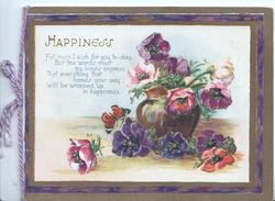 HAPPINESS above verse, jug of many coloured anemones, brown & purple designed margins
