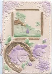 on celluloid front no front title gilt bordered rural inset above horseshoe & violet roses, embossed marginal floral design
