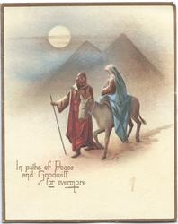IN PATHS OF PEACE  AND GOODWILL FOR EVERYONE, man walks beside woman with baby riding on mule in front of pyramids