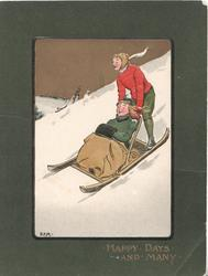 HAPPY DAYS AND MANY, boy guides girl in sled down snowy hill