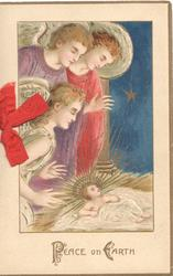 PEACE ON EARTH (P & E illuminated) in gilt below 3 angels adoring Jesus
