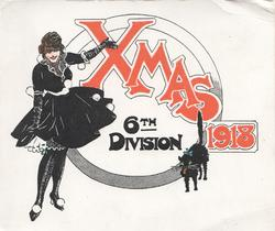 XMAS 1918 in red over 6th DIVISION,  girl in black left, black cat right