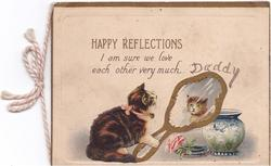 HAPPY REFLECTIONS I AM SURE WE LOVE EACH OTHER VERY MUCH cat holds hand mirror