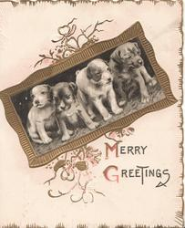 MERRY GREETINGS inset with four young dogs