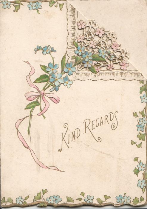 KIND REGARDS in gilt below forget-me-nots & white perforated design