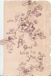 ALL GOOD BETIDE YOU(A,G,Y illuminated) white & purple apple blossom around, white marignal design on 3 sides