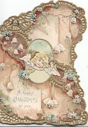 A HAPPY CHRISTMAS TO YOU in blue on white plaque below angel over perforated inset, forget-me-nots & many bells, perforated gilt design