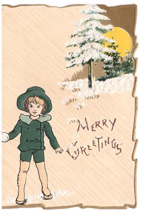 MERRY GREETINGS child in green holds snowball, die-cut gilt edge