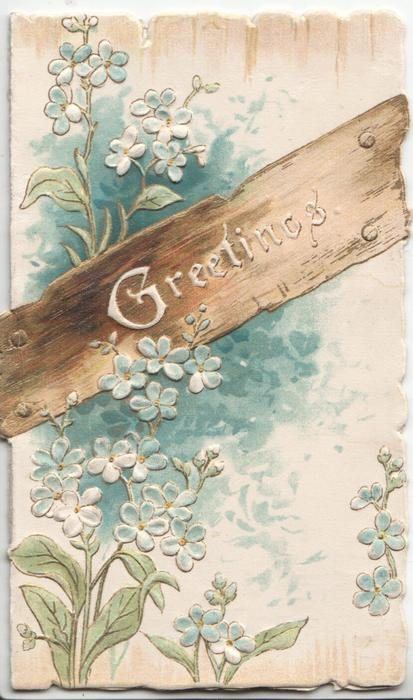 GREETINGS in white on wooden plaque over forget-me-nots