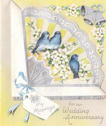 MY MESSAGE FOR OUR WEDDING ANNIVERSARY 3 bluebirds of happiness on die-cut silver foiled fan, 2 silver bells upper right