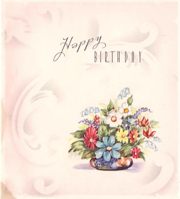 HAPPY BIRTHDAY above pot of mixed flowers, watermark style design behind