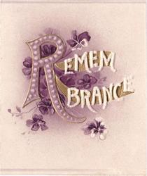REMEMBRANCE, stylised purple R, violets behind