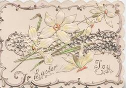 EASTER JOY in gilt below perforated inset of narcissi, marginal design