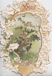 XMAS in gilt  at top & central flaps showing holly  & greetings surrounded bystylised holly leaves & berries