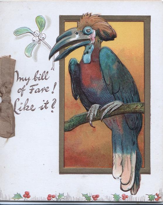 MY BILL OF FARE! LIKE IT? framed inset toucan perched with sprig of mistletoe in bill