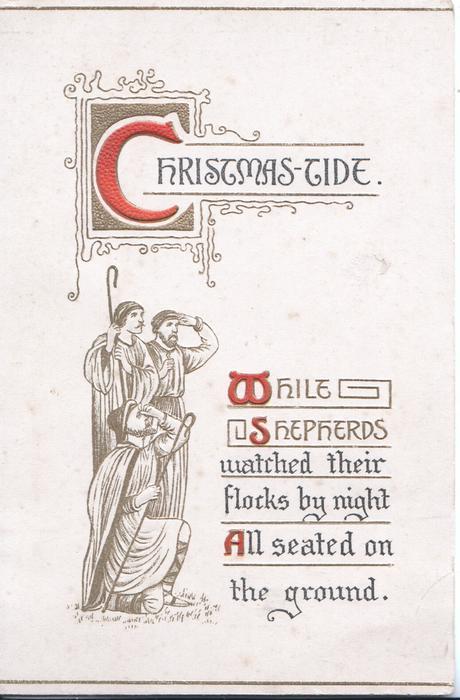CHRISTMAS-TIDE (C illuminated) 3 shepherds watch the heavens