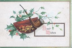 BEST WISHES (B & W illuminated) holly branch behind bowl & pipe, 3 narrow green margins