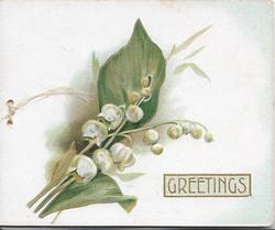 GREETINGS in gilt below right,  lilies-of-the-valley above & left