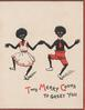 TWO MERRY COONS TO GREET YOU, black stereotypes, young man & woman hold hands dancing