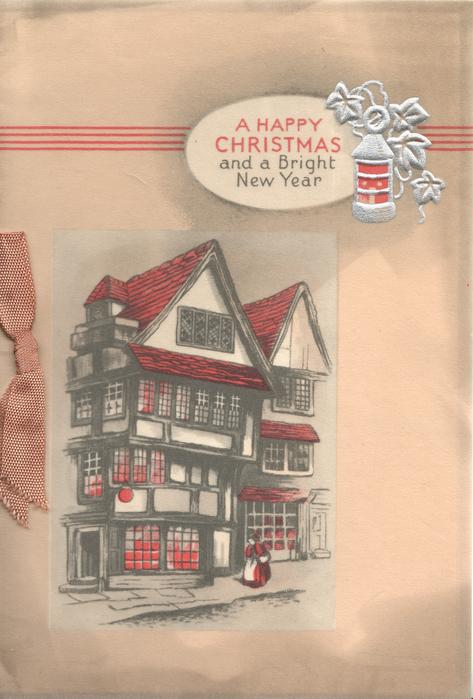 A HAPPY CHRISTMAS AND A BRIGHT NEW YEAR on white placard above gabled inn
