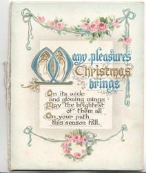 MANY PLEASURES CHRISTMAS BRINGS (M illuminated) over verse, pink roses above & below