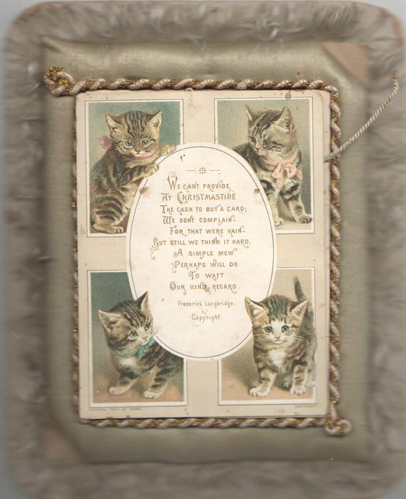 WE CAN'T PROVIDE AT CHRISTMASTIDE ... oval vertical white plaque, 4 kittens, one on each corner front & back