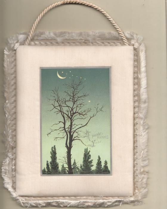 A PEACEFUL HAPPY YEAR in gilt, winter moonlit scene, evergreens below leafless tree
