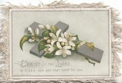 CHRIST FROM THREE DAYS SLEEPS IN DEATH AS A SUN HATH HAS RISEN lilies over silver cross