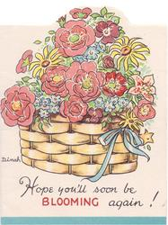 HOPE YOU'LL SOON BE BLOOMING AGAIN! floral basket