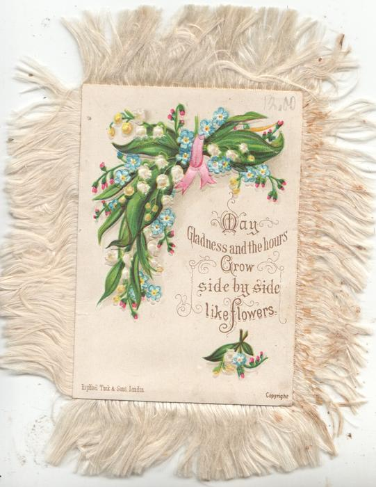 MAY GLADNESS AND THE HOURS GROW SIDE BY SIDE LKE FLOWERS on white plaque below lilies of the valley