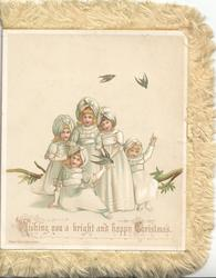 WISHING YOU A BRIGHT AND HAPPY CHRISTMAS front panel 5 girls in white, 3 swallows