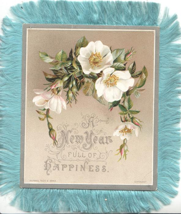 A NEW YEAR FULL OF HAPPINESS below white wild roses