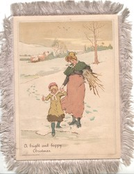 A BRIGHT AND HAPPY CHRISTMAS woman & child walk front in snow, she carries firewood, rural scene